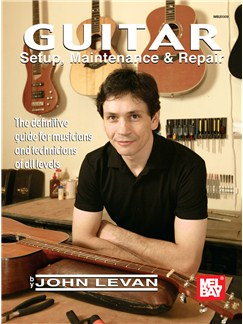Guitar Setup, Maintenance & Repair Books | Guitar