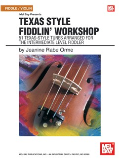 Texas Style Fiddlin' Workshop Books and CDs | Violin