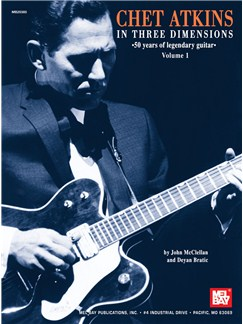 Chet Atkins in Three Dimensions - Volume 1 Books | Guitar