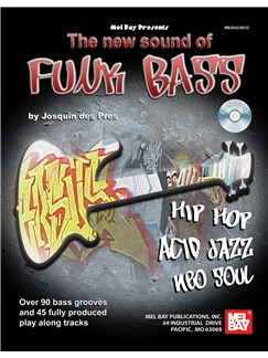 Josquin Des Pres: The New Sound Of Funk Bass Books | Bass Guitar