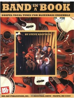Band in a Book: Gospel Vocal Tunes for Bluegrass Ensemble Books and CDs | Voice