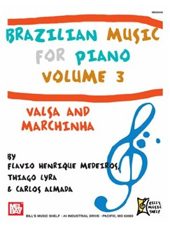 Brazilian Music for Piano Volume 3: Valsa and Marchinha Books | Piano