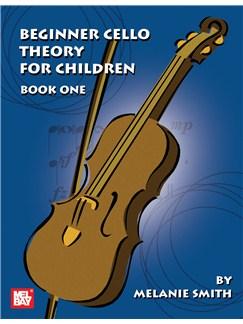 Beginner Cello Theory for Children, Book One Books   Cello