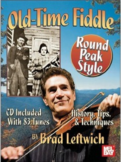 Old-Time Fiddle Round Peak Style Books and CDs | Violin