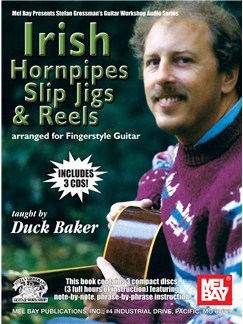 Duck Baker: Irish Hornpipes, Slip Jigs And Reels Books and CDs | Guitar