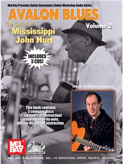 Avalon Blues Volume Two - The Guitar Of Mississippi John Hurt Books and CDs | Guitar