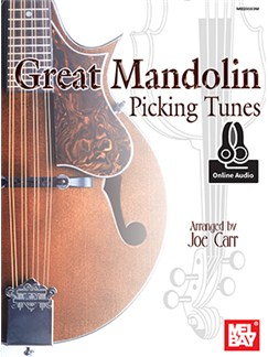 Arr. Joe Carr: Great Mandolin Picking Tunes (Book/Online Audio) Books and Digital Audio | Mandolin