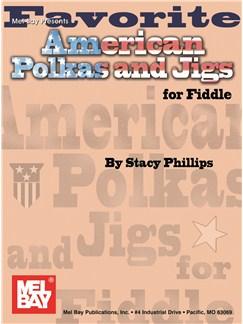 Favorite American Polkas & Jigs For Fiddle Books | Violin