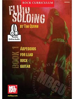 Tim Quinn: MBGU Rock Curriculum - Fluid Soloing (Book 1) (Book/Online Audio) Books | Guitar