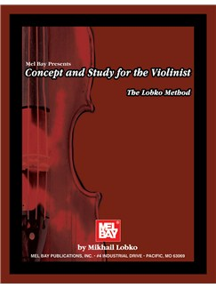 Mikhail Lobko: Concept and Study for the Violinist Books | Violin