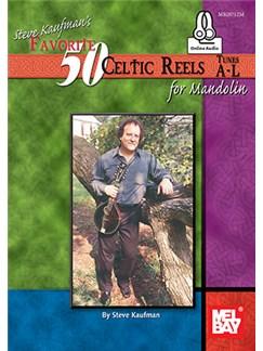Steve Kaufman's Favorite 50 Celtic Reels For Mandolin (Book/Online Audio) Books and Digital Audio | Mandolin