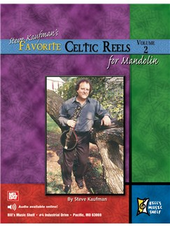 Steve Kaufman's Favorite Celtic Reels For Mandolin, Vol. 2 Books | Mandolin