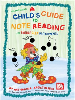 A Child's Guide To Note Reading For Treble Clef Instruments Books | Treble Clef Instruments
