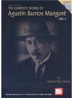 Complete Works of Agustin Barrios Mangore for Guitar Vol. 2 Books and CDs | Guitar