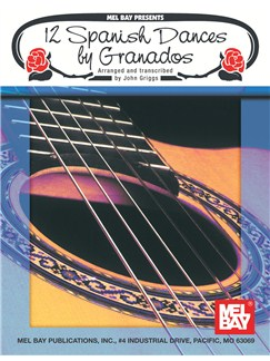12 Spanish Dances by Granados Books | Guitar