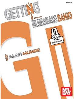 Alan Munde: Getting Into Bluegrass Banjo (Book/Online Audio) Books and Digital Audio | Banjo