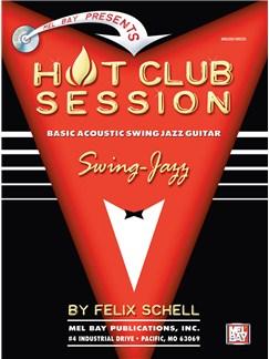 Felix Schell: Hot Club Session - Basic Acoustic Swing Jazz Guitar Books | Guitar