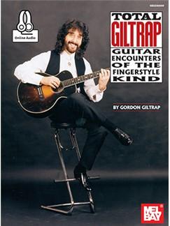 Gordon Giltrap: Total Giltrap (Book/Online Audio) Books and Digital Audio | Guitar