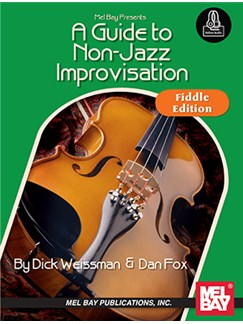 A Guide To Non-Jazz Improvisation: Fiddle Edition Books | Violin
