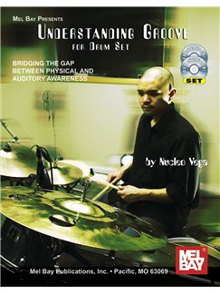 Understanding Groove for Drum Set Books, CDs and DVDs / Videos | Drums