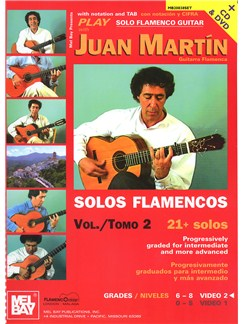 Play Solo Flamenco Guitar With Juan Martin - Volume 2 (Book/CD/DVD) Books, CDs and DVDs / Videos | Guitar