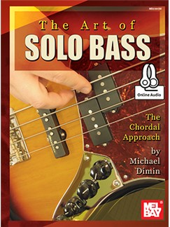 Michael Dimin: The Art Of Solo Bass (Book/Online Audio) Books | Bass Guitar