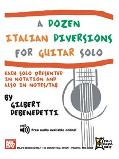 A Dozen Italian Diversions for Guitar Solo Books | Guitar
