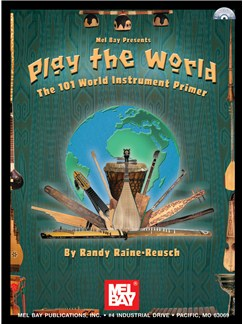 Play The World: The 101 Instrument Primer Books and CDs | All Instruments