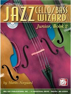 Jazz Cello Wizard, Junior, Book 2 Books and CDs | Cello