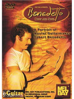 Benedetto: Body And Soul DVDs / Videos | Guitar