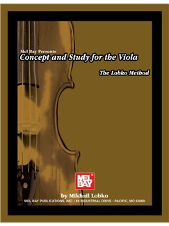 Mel Bay: Concept And Study For The Viola - The Lobko Method Books | Viola