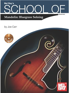 School of Mandolin: Bluegrass Soloing Books and CDs | Mandolin