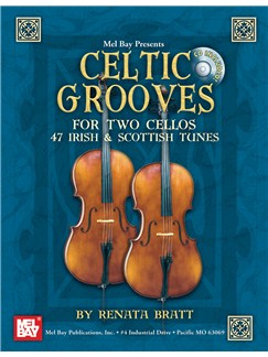 Celtic Grooves for Two Cellos Books and CDs | Cello