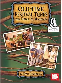 Dan Levenson: Old-Time Festival Tunes For Fiddle & Mandolin (Book/Online Audio) Books and Digital Audio | Mandolin, Violin