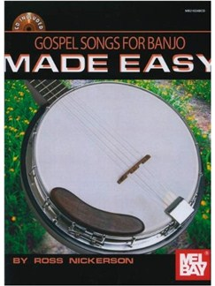 Gospel Songs for Banjo Made Easy Books and CDs | Banjo