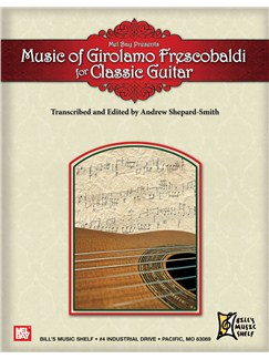 Music of Girolamo Frescobaldi For Classic Guitar Books | Guitar