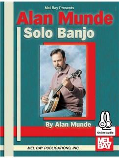 Alan Munde: Solo Banjo (Book/Online Audio) Books and Digital Audio | Banjo