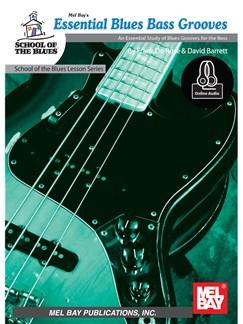 Frank De Rose/David Barrett: Essential Blues Bass Grooves (Book/Online Audio) Audio Digitale et Livre | Guitare Basse