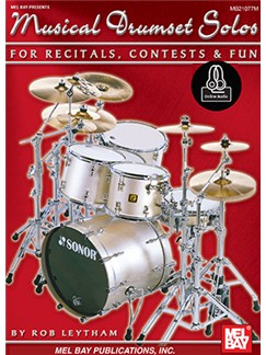 Rob Leytham: Musical Drumset Solos For Recitals, Contests And Fun (Book/Online Audio) Books and Digital Audio | Drums