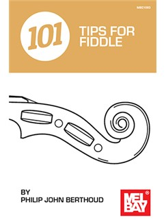 Philip John Berthoud: 101 Tips For Fiddle Livre | Violon