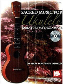 Sacred Music for Ukulele Books and CDs | Ukulele