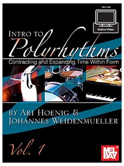 Ari Hoenig/Johannes Weidenmueller: Intro To Polyrhythms (Book/Online Video) Books and Digital Audio | All Instruments