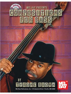 Tyrone Brown: Compositions For Bass (Book/CD) Books and CDs | Double Bass