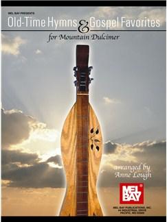 Old Time Hymns & Gospel Favorites for Mountain Dulcimer Books   Dulcimer