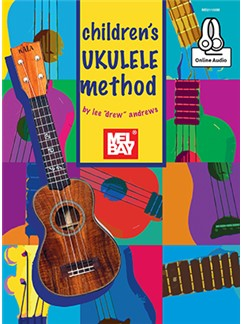 "Lee ""Drew"" Andrews: Children's Ukulele Method (Book/Online Audio) Books and Digital Audio 