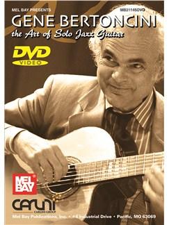 Gene Bertoncini: The Art Of Solo Jazz Guitar DVDs / Videos | Guitar