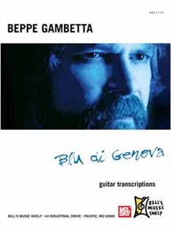 Beppe Gambetta Blu di Genova - Guitar Transcriptions Books | Guitar