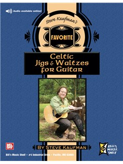 Steve Kaufman's Favorite Celtic Jigs & Waltzes for Guitar Books | Guitar