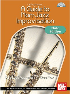 A Guide to Non-Jazz Improvisation: Flute Edition Books and CDs | Flute