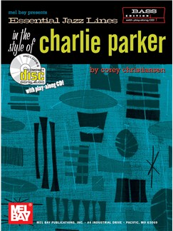 Essential Jazz Lines in the Style of Charlie Parker, Bass Edition Books and CDs | Bass Clef Instruments